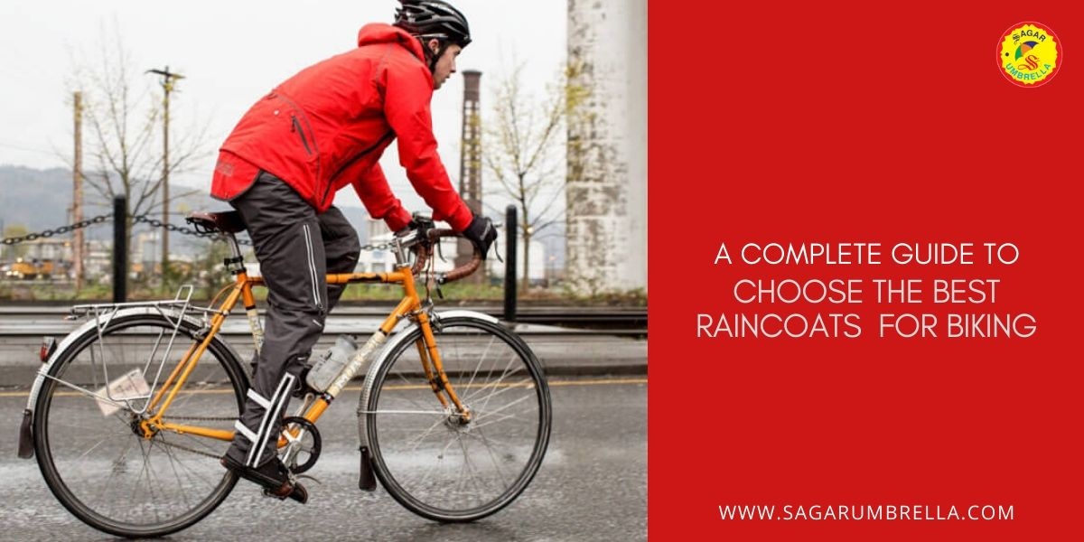 A Complete Guide to Choose the Best Raincoats for Biking