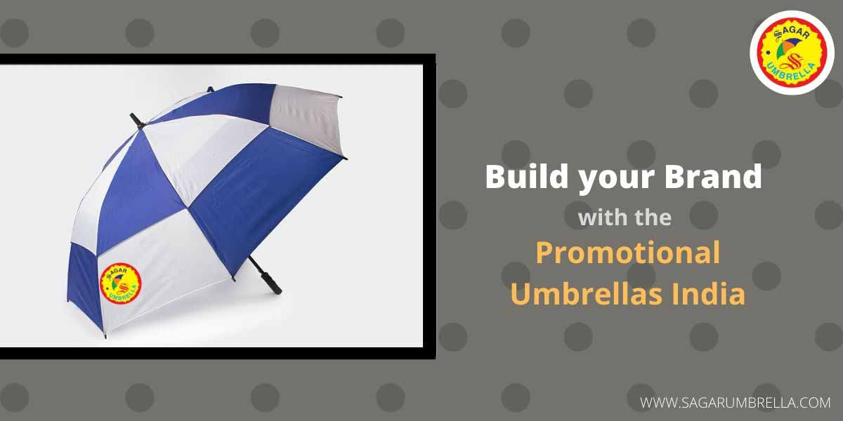 Build your Brand Promptly with the Promotional Umbrellas India