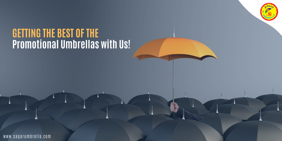 Getting the Best of the Promotional Umbrellas with Us!