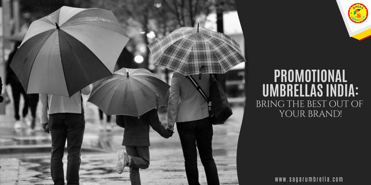 Promotional Umbrella Manufacturers in India: Bring the Best Out of Your Brand!