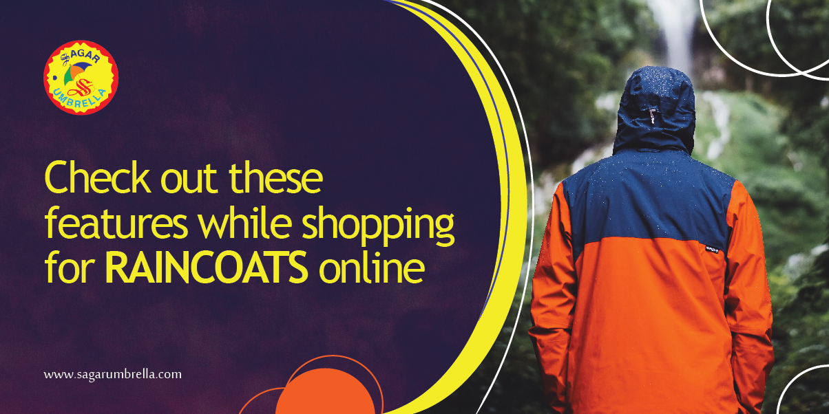 Check out these features while shopping for raincoats online