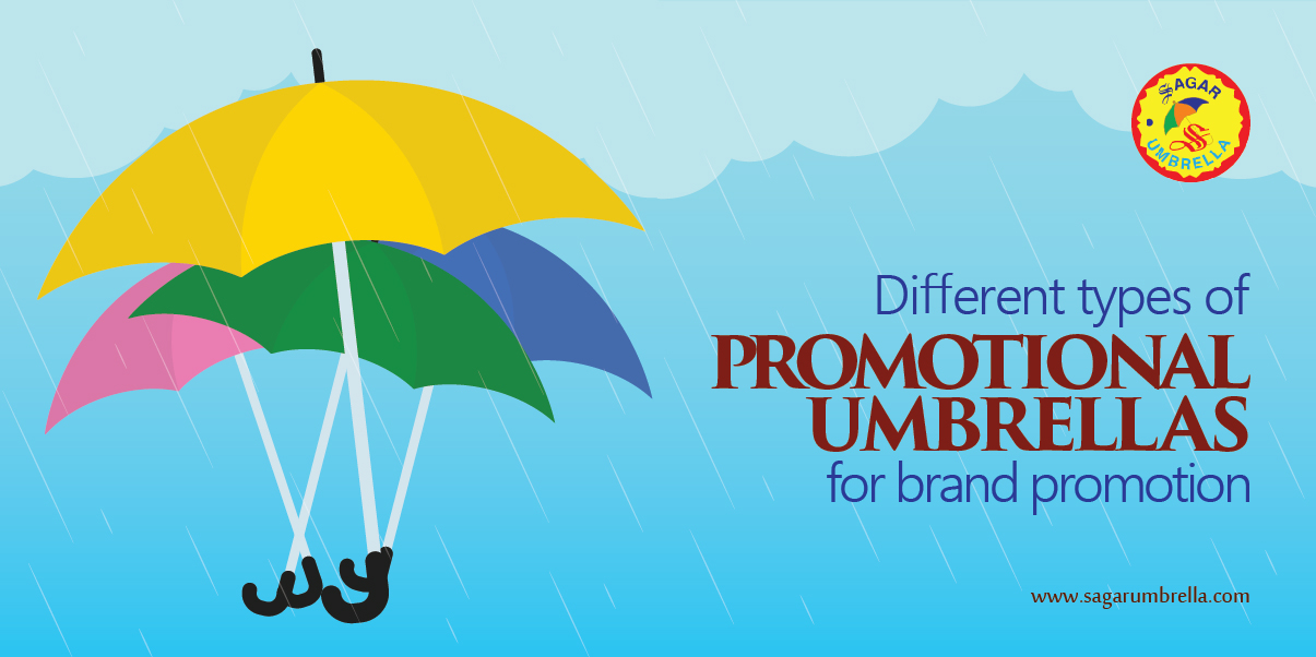 Different Types of Promotional Umbrellas for Brand Promotion