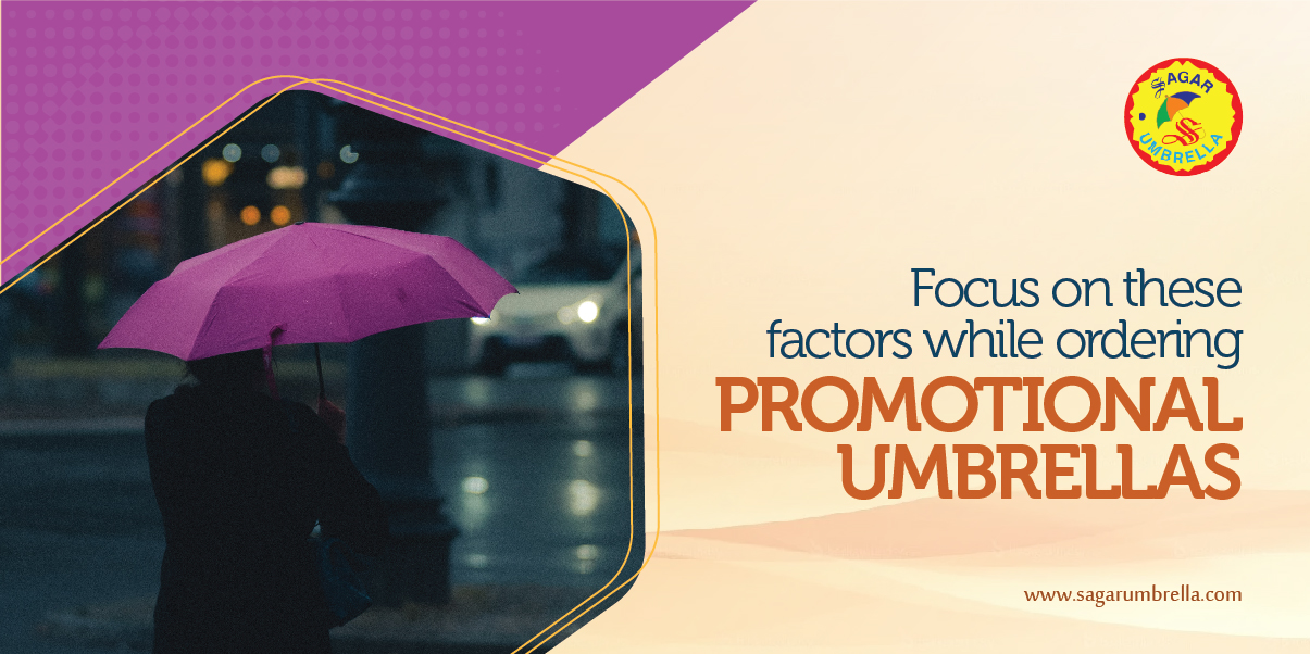 Focus on these factors while ordering promotional umbrellas