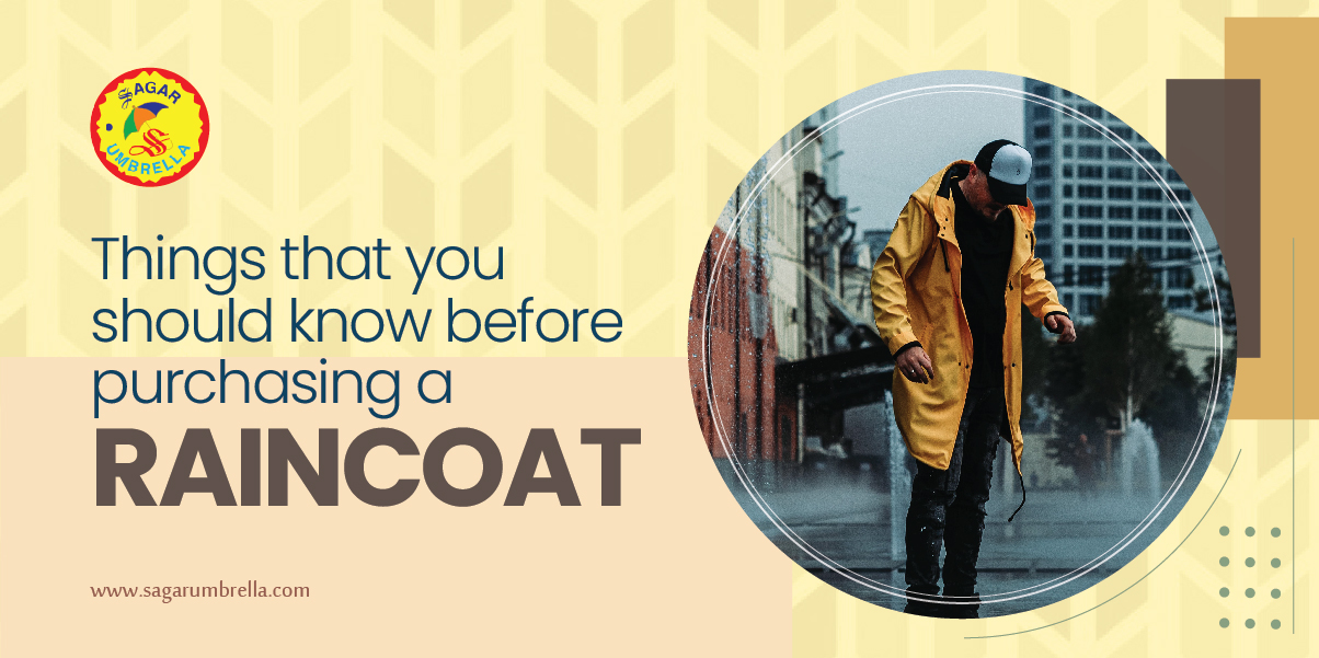 Things That You Should Know Before Purchasing a Raincoat